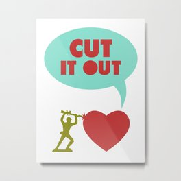 Cut it out - funny vector illustration with toy soldier, typography, and heart in green red and blue Metal Print