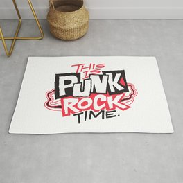 This is Punk Rock Time. Rug