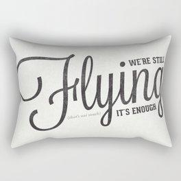 Firefly: We're still flying Rectangular Pillow