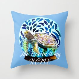 Ocean is my Home Throw Pillow