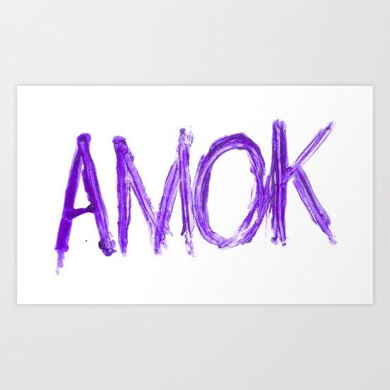 Amok Art Print