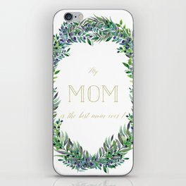 Garland for Mom-Gild Typgraphy iPhone Skin