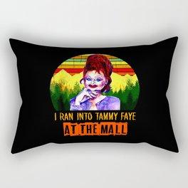 I Ran Into Tammy Faye Rectangular Pillow