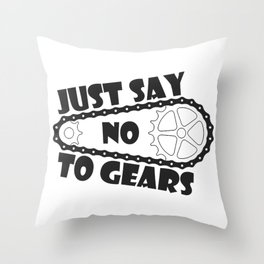 Just Say No To Gears Throw Pillow