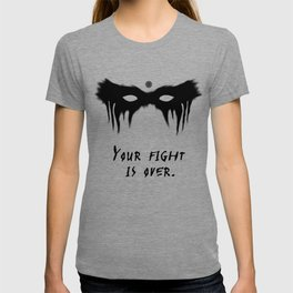 Your Fight Is Over (English) T-shirt