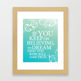 believing.. cinderella quote Framed Art Print