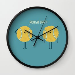 Rough Day Wall Clock