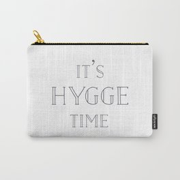 It's Hygge Time Carry-All Pouch