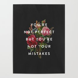 You're Not Your Mistakes Poster