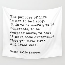 The Purpose Of Life Ralph Waldo Emerson Quote Wall Tapestry