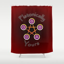 Platonically Yours Shower Curtain