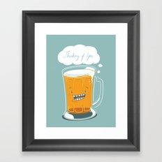 I'm thinking beer... Framed Art Print