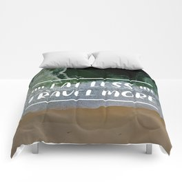 Eat Less, Travel More in Beach Background Comforters