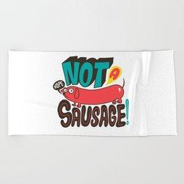 Not a Sausage Beach Towel