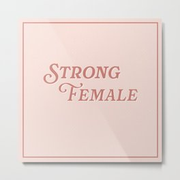 Strong Female Metal Print
