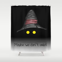 Maybe We Don't Exist - Vivi (Final Fantasy IX) Shower Curtain
