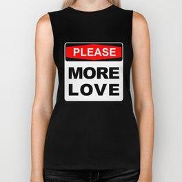 More Love please Biker Tank