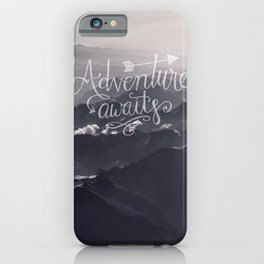 Adventure awaits Typography Gorgeous Mountain View iPhone Case