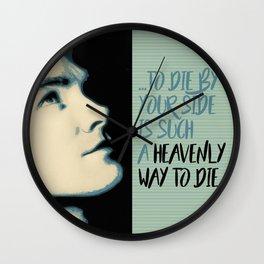 """""""Heavenly way to Die"""" Wall Clock"""