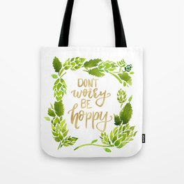Don't worry be hoppy (green and gold palette) Tote Bag