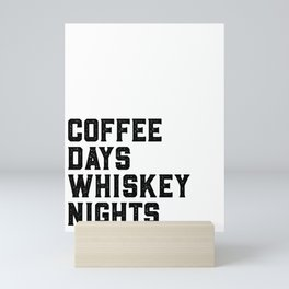 BAR WALL DECOR, Coffee Days Whiskey Nights,Coffee Sign,Bar Decor,Party Gift,Whiskey Gift,Drink Sign, Mini Art Print