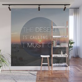 The Desert is Calling Wall Mural