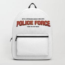 Policeman t shirt. The real super heroes - Policemen - A homage to the pandemic professionals. Backpack