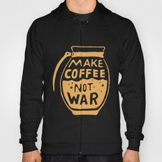 Make Coffee Not War Hoody