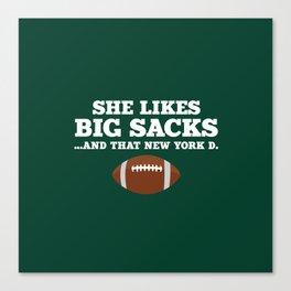 She Likes Big Sacks and that New York D Canvas Print