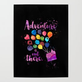 Adventure is out there. Up Poster