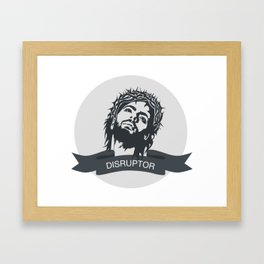 Jesus Disrupts Framed Art Print