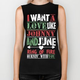 I want a loves like Johnny and june ring of fire burnin with you brother Biker Tank