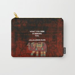 Inspirational Rumi What You Seek Is Seeking You Quote Carry-All Pouch
