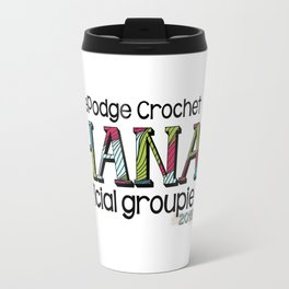 HodgePodge Crochet Ohana 2015 Groupie Design Travel Mug