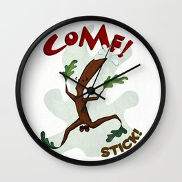 Come! Stick! Wall Clock