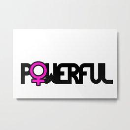 Powerful Strong Woman Metal Print