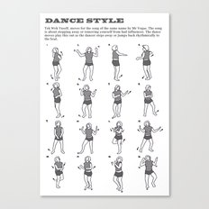 Dance Style: Tek Weh Yuself Canvas Print
