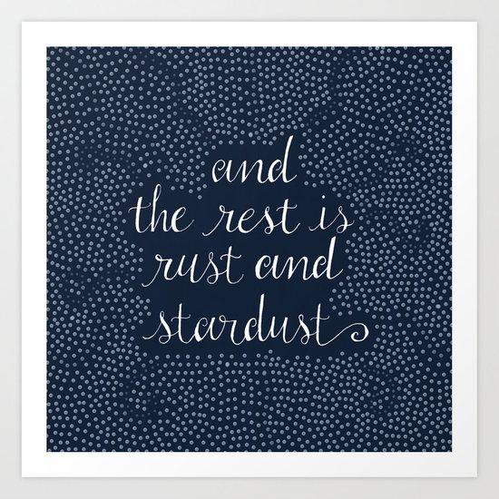 Rust and Stardust Art Print