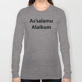 As'salamu Alaikum Long Sleeve T-shirt