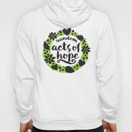 Random Acts of Hope Hoody