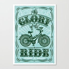 The Glory of the Ride Canvas Print