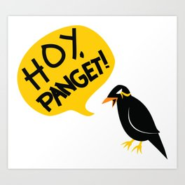 Hoy, Panget! (Hey, Ugly) Art Print