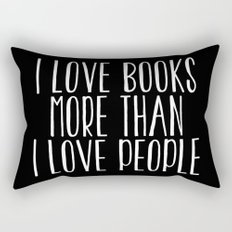 I Love Books More Than I love People - Inverted Rectangular Pillow