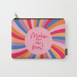 Make it Fun! Carry-All Pouch