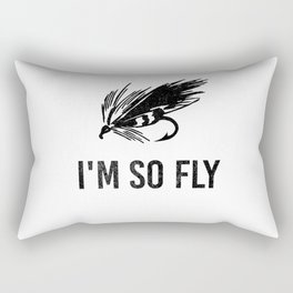 I'm So Fly Fishing Hook Flies Fisherman Gift Rectangular Pillow