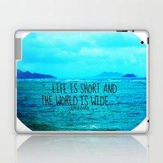 LIFE IS SHORT II  Laptop & iPad Skin