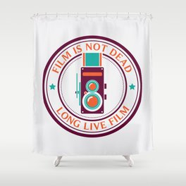 Film is not dead, long live film Shower Curtain