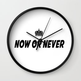 Now or Never Wall Clock