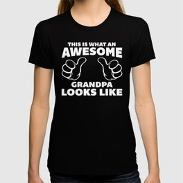 Awesome Grandpa Funny Quote T-shirt