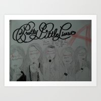 pretty little liars Art Prints featuring Pretty Little Liars by Alexandrapatton12